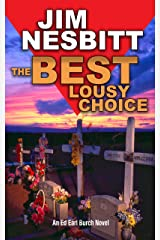 The Best Lousy Choice: An Ed Earl Burch Novel (Ed Earl Burch Crime Thriller Book 3) Kindle Edition