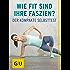 Wie fit sind Ihre Faszien?: So testen Sie die sieben Faszienlinien Ihres Körpers – der kompakte Selbsttest (GU Ratgeber Gesundheit)