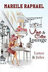 Vine & Coffee Lounge: Lance & Jules (Story-to-go-Reihe 1) Kindle Ausgabe