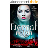 Eternal Reign (Age of Vampires Book 1) (English Edition)