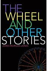 The Wheel and Other Stories Kindle Edition