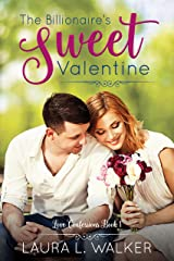 The Billionaire's Sweet Valentine (Love Confessions Book 1) Kindle Edition