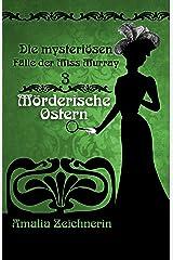 Die mysteriösen Fälle der Miss Murray: Mörderische Ostern Kindle Ausgabe