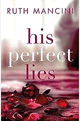His Perfect Lies Kindle Edition