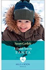 A Daddy Sent By Santa (Mills & Boon Medical) Kindle Edition