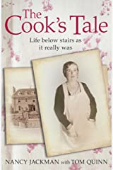 The Cook's Tale: Life below stairs as it really was Kindle Edition