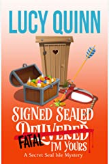 Signed, Sealed, Fatal, I'm Yours (Secret Seal Isle Mysteries Book 6) Kindle Edition