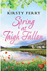 Spring at Taigh Fallon: Heart-warming, fun story set in the Scottish Highlands. (Tempest Sisters) Kindle Edition