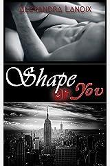 Shape of You Format Kindle