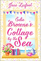 Edie Browne's Cottage by the Sea: A heartwarming, hilarious romance read set in Cornwall! Kindle Edition