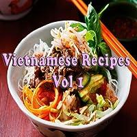 Vietnamese Recipes Videos Vol 1