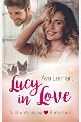 Lucy in Love: Suche Wohnung <3 Biete Herz Kindle Ausgabe