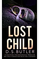 Lost Child: A Gripping Psychological Thriller Kindle Edition