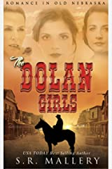 The Dolan Girls: Romance In Old Nebraska Kindle Edition