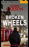 BROKEN WHEELS (Detective Frank Miller Series Book 5) (English Edition)