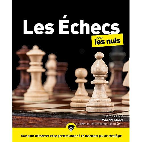 By Olivier Lafay Les Echecs Nouvelle Edition Pour Les Nuls Lire Pdf