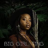 Big Girl Ting