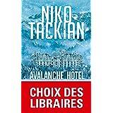 Avalanche Hôtel: Thriller (Thrillers)