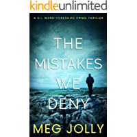 The Mistakes We Deny: A Yorkshire Detective Mystery (DI Daniel Ward Crime Thrillers Book 3) (English Edition)