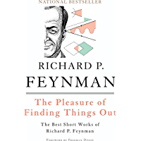 The Pleasure of Finding Things Out: The Best Short Works of Richard P. Feynman (Helix Books) (English Edition)