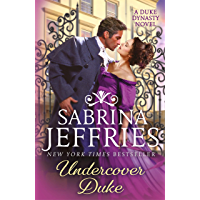Undercover Duke: A captivating new novel from the queen of the sexy Regency romance! (Duke Dynasty) (English Edition)