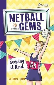 Netball Gems 6: Keeping it Real