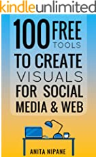 100+ Free Tools to Create Visuals for Web & Social Media (Free Online Tools)