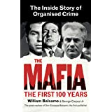 The Mafia: The First 100 Years (English Edition)