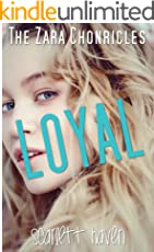 Loyal (The Zara Chronicles Book 1)
