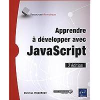 Apprendre à développer avec JavaScript (2e édition)