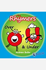 CHILDREN'S RHYMING ALPHABET BOOKS - The Rhymers: Over & Under Kindle Edition
