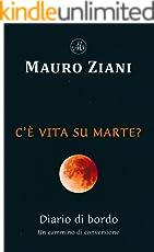 C'è vita su Marte? - Diario di bordo: Un cammino di conversione