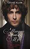A Marquis In Want Of A Wife (Mills & Boon Historical) (Liberated Ladies, Book 3)