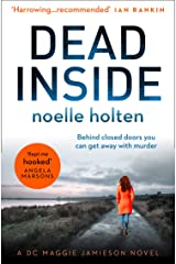Dead Inside: A totally gripping and terrifying serial killer thriller (Maggie Jamieson Crime Thriller, Book 1) Kindle Edition
