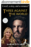 Three Against the World: A Waif, a Stray, and a Romance? (Richard and Maria Book 1) (English Edition)