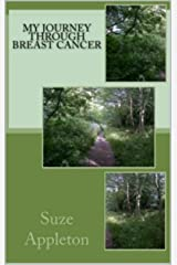 My Journey through Breast Cancer Kindle Edition