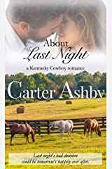 About Last Night (The Kentucky Cowboys Trilogy Book 1) Kindle Edition