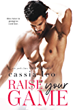 Raise Your Game: A Feel-Good Stand-Alone Romance