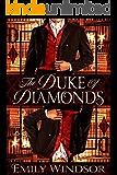 The Duke of Diamonds (Games of Gentlemen Book 1)