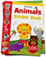 My First Animal Sticker Book: Exciting Sticker Book With 100 Stickers