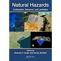 Natural Hazards: Earthquakes, Volcanoes, and Landslides (English Edition)