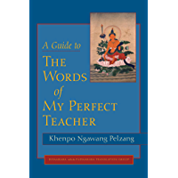 A Guide to The Words of My Perfect Teacher (English Edition)