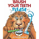 Brush Your Teeth, Please: A Pop-up Book (Volume 2)