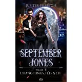 Changelings, Fées et Cie (September Jones t. 4)