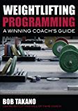 Weightlifting Programming: A Winning Coach's Guide (English Edition)