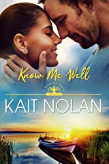 Know Me Well: A Small Town Southern Romance (Wishful Romance Book 2) Kindle Edition