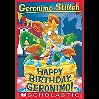 Happy Birthday, Geronimo (Geronimo Stilton #74)