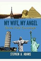 My Wife , My Angel Kindle Edition