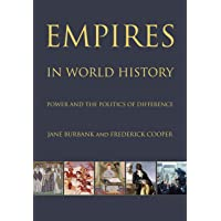 Empires in World History – Power and the Politics of Difference