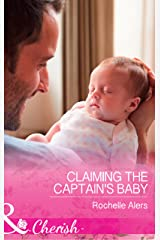 Claiming The Captain's Baby (Mills & Boon Cherish) (American Heroes, Book 32) Kindle Edition